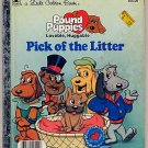 Little Golden Book Pound Puppies Pick of the Litter