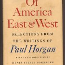 Of America East and West by Paul Horgan HC