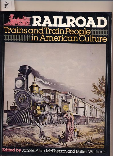 Railroad Trains and Train People in American Culture SC