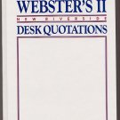 Webster's II New Riverside Desk Quotations HC