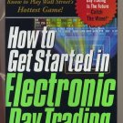 How to Get Started in Electronic Day Trading HC