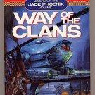 Battletech Way of the Clans Legend of the Jade Phoenix Vol. 1 PB
