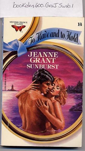 Sunburst by Jeanne Grant To Have and To Hold #14 PB