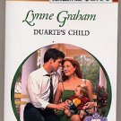 Duarte's Child by Lynne Graham Harlequin Presents #2199