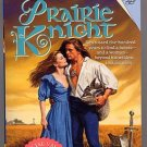 Prairie Knight by Donna Valentino PB