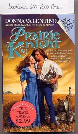 Prairie Knight by Donna Valentino PB