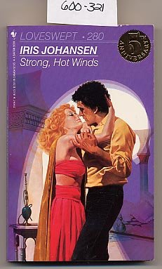 Strong, Hot Winds by Iris Johansen Loveswept #380 PB