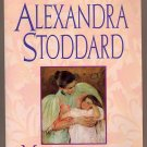 Mothers A Celebration by Alexandra Stoddard SC
