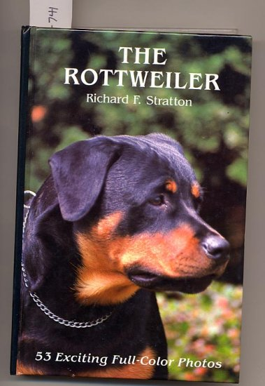 The Rottweiler by Richard F. Stratton HC