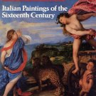 Italian Paintings of the Sixteenth Century by Allan Braham SC