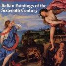 Italian Paintings of the Sixteenth Century by Allan Braham SC