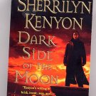 Dark Side of the Moon by Sherrilyn Kenyon PB