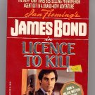 Ian Fleming's James Bond in Licence to Kill by John Gardner PB