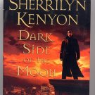 Dark Side of the Moon by Sherrilyn Kenyon HC BCE