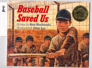 Baseball Saved Us by Ken Mochizuki SC