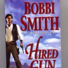 Hired Gun by Bobbi Smith PB