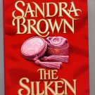 The Silken Web by Sandra Brown HC