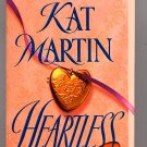 Heartless by Kat Martin PB