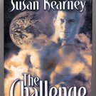 The Challenge by Susan Kearney HC
