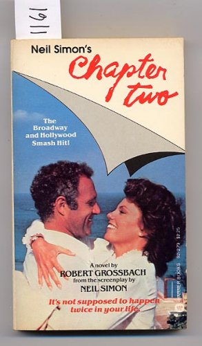 Neil Simon's Chapter Two by Robert Grossbach PB
