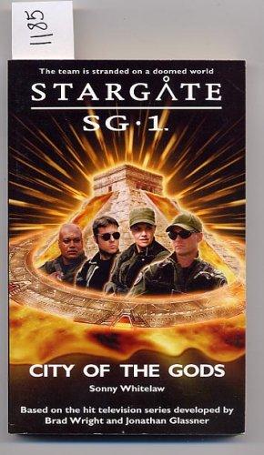 Stargate CG-1 City of the Gods by Sonny Whitelaw PB