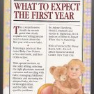 What to Expect the First Year by Arlene Eisenberg SC