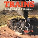 World of Trains Edited by Patrick B. Whitehouse HC