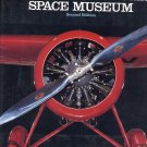 The National Air and Space Museum by C.D.B. Bryan HC