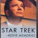 Star Trek Movie Memories by William Shatner with Chris Kreski HC
