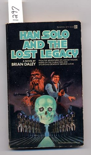 Han Solo and the Lost Legacy by Brian Daley PB