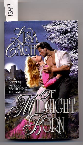 Of Midnight Born by Lisa Cach PB