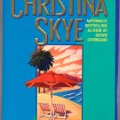 My Spy by Christina Skye PB