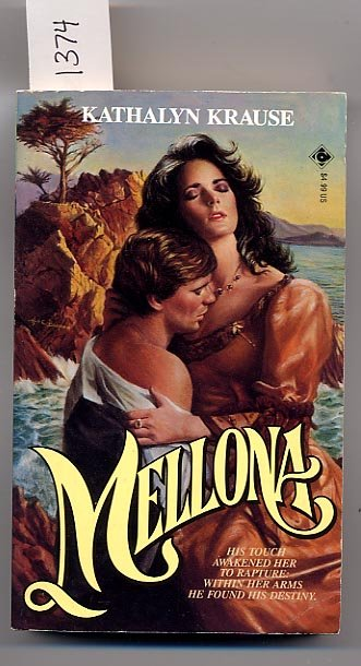 Mellona by Kathalyn Krause PB