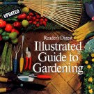 Reader's Digest Illustrated Guide to Gardening HC