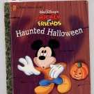 Mickey and Friends Haunted Halloween Little Golden Book