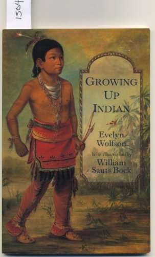 Growing Up Indian by Evelyn Wolfson SC