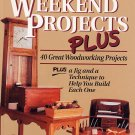 Nick Englers Weekend Projects Plus 40 Great Woodworking Project