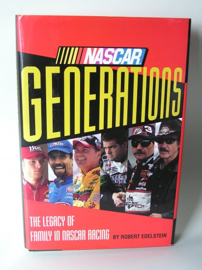 NASCAR Generations: The Legacy of Family in NASCAR Racing