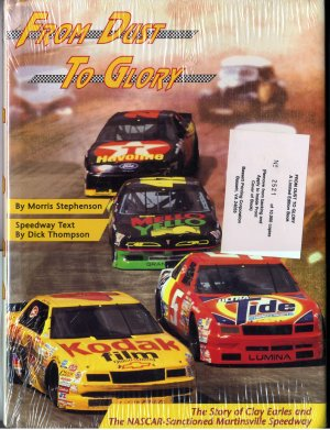 From Dust to Glory: The Story of Clay Earles and the NASCAR-Sanctioned Martinsville Speedway