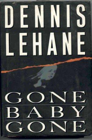 Gone Baby Gone by Dennis LeHane HB/DJ/1st Ed