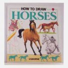 How To Draw Horses by Lucy Smith