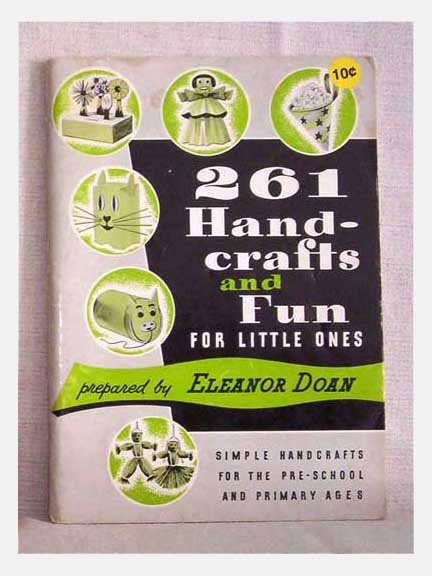 261 Handcrafts And Fun For Little Ones - 1966