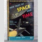New Tales Of Space And Time - 1952 paperback