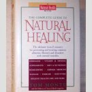 The Complete Guide to Natural Healing - A Natural Health Book by Tom Monte