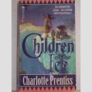 Children of the Ice by Charlotte Prentiss