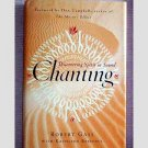 Chanting - Discovering Spirit in Sound