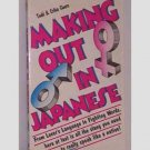 Making Out In Japanese by Todd & Erika Geers