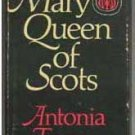 British Royalty - Mary Queen Of Scots by Antonia Fraser
