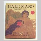 Hale-Mano: A Legend Of Hawai'i related by David Guard