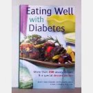 Eating Well With Diabetes - More than 350 Savory Recipes